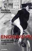 Enghavevej: Barn og ung i København 1925-43