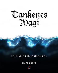 Tankenes Magi (ebok) av Frank Oknes