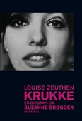 Krukke. En biografi om Suzanne Brøgger