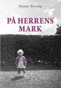På herrens mark (e-bog) af Hanne Bist