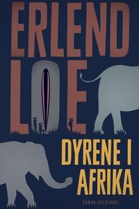 Dyrene i Afrika (e-bog) af Erlend Loe