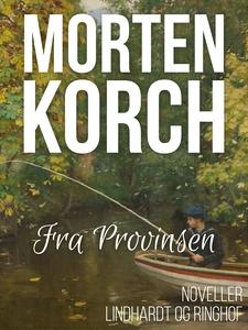 Fra provinsen (e-bog) af Morten Korch