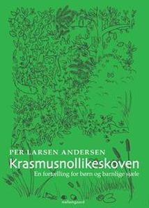 Krasmusnollikeskoven (e-bog) af Per L