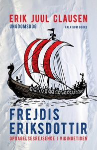 Frejdis Eriksdottir (lydbog) af Erik