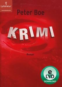 Krimi (lydbog) af Peter Boe