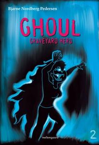 Ghoul – Graveyard Herd 2 (e-bog) af B