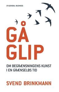 Gå glip (lydbog) af Svend Brinkmann