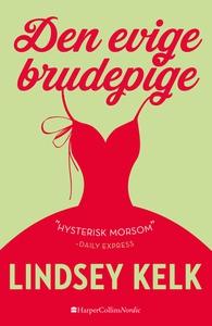 Den evige brudepige (e-bog) af Lindse