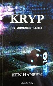 Kryp - I stormens stillhet (ebok) av Ken Hansen