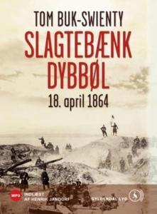 Slagtebænk Dybbøl (lydbog) af Tom Buk