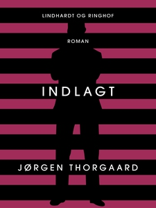 Indlagt (e-bog) af Jørgen Thorgaard