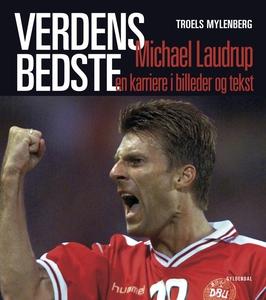 Verdens bedste - Michael Laudrup (e-bog) af Troels Mylenberg