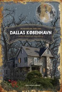 Dallas København (lydbog) af Peter Mo