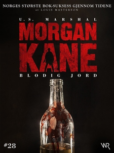 Morgan Kane 28: Blodig Jord (ebok) av Louis M