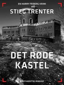 Det røde kastel (e-bog) af Stieg Tren