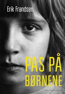 Pas på børnene (e-bog) af Erik Frands