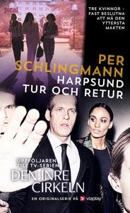Harpsund tur och retur (e-bok) av Per Schlingma