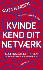 Kvinde kend dit netværk (e-bog) af Li