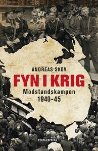 Fyn i krig (e-bog) af Andreas Skov