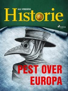 Pest over Europa (ebok) av All verdens histor