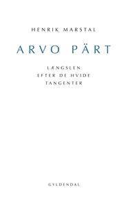 Arvo Pärt (e-bog) af Henrik Marstal