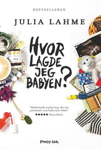 Hvor lagde jeg babyen? (e-bog) af Jul