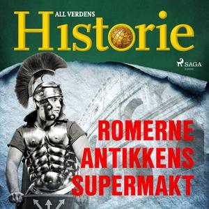 Romerne - Antikkens supermakt (lydbok) av All