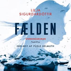 Fælden (lydbog) af Lilja Sigurdardott