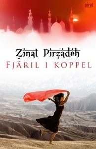 Fjäril i koppel (e-bok) av Zinat Pirzadeh