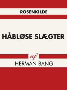 Håbløse slægter (e-bog) af Herman Ban