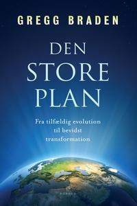 Den store plan (e-bog) af Gregg Brade