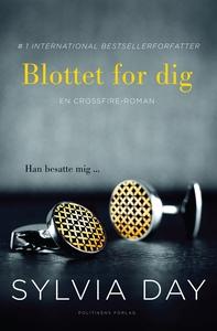 Blottet for dig (e-bog) af Louise Ardenfelt Ravnild, Sylvia Day