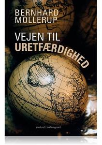 VEJEN TIL URETFÆRDIGHED (e-bog) af Be
