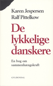 De lykkelige danskere (e-bog) af Karen Jespersen, Ralf Pittelkow