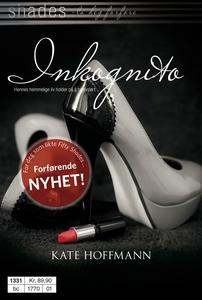 Inkognito (ebok) av Kate Hoffmann