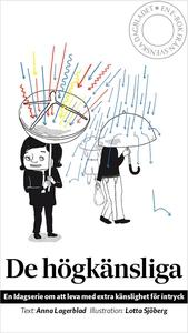 De högkänsliga (e-bok) av Anna Lagerblad