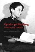 Opvækst på Bispebjerg i 1940'erne og 1950'erne