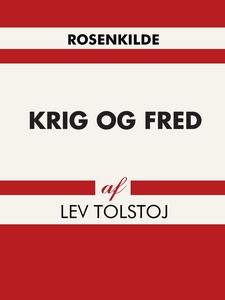 Krig og fred (e-bog) af Lev Tolstoj,