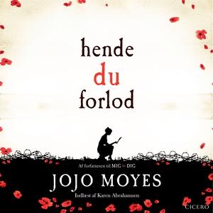 Hende du forlod (lydbog) af Jojo Moye