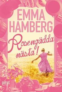 Rosengädda nästa! (e-bok) av Emma Hamberg
