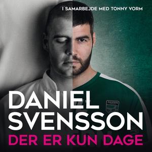 Der er kun dage (lydbog) af Daniel Sv