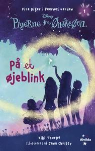 Pigerne fra Ønskeøen 1: På et øjeblin
