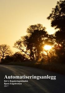 Automatiseringsanlegg Del I Reguleringsteknik