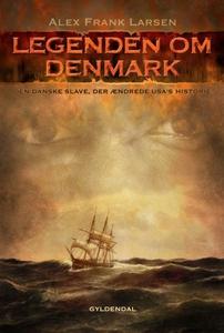 Legenden om Denmark (lydbog) af Alex