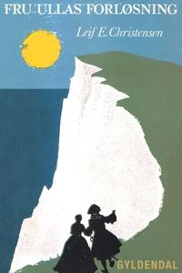 Fru Ullas forløsning (e-bog) af Leif
