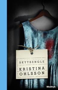 Skytsengle (e-bog) af Kristina Ohlsso