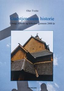 Gudstjenestens historie (ebok) av Olav Tveito