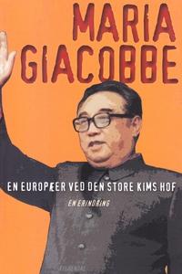 En europæer ved den store Kims hof (e