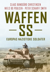 Waffen SS (e-bog) af Claus Bundgård C