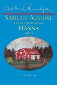 Samuel August fra Sevedstorp og Hanna i Hult